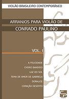 ARRANJOS PARA VIOLÃO Vol I Conrado Paulino