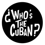 ¿Who's The Cuban?
