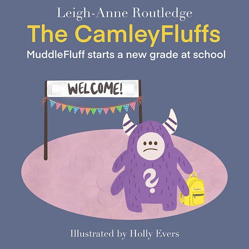 Muddlefluff - Camleyfluff Story (Anxiety)