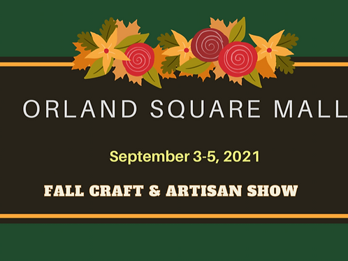 Annual Fall Artisan Show Orland Square