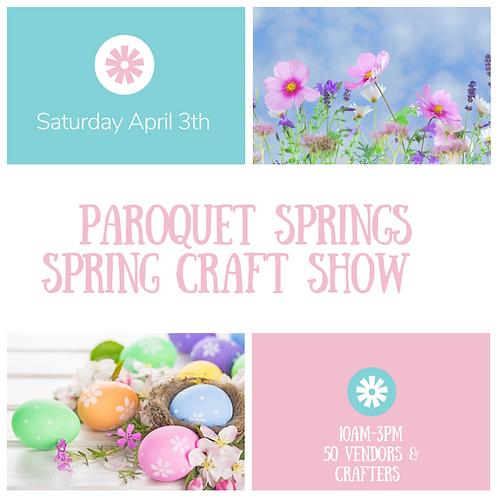 Spring Show at Paroquet