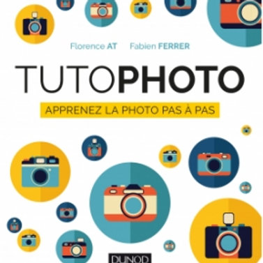 Tuto-Photo : Apprenez la photo pas à pas