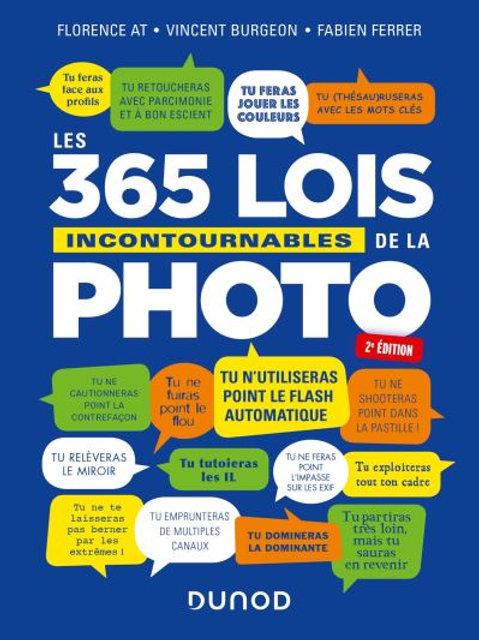 365 lois incontournables de la photographie 2ème édition