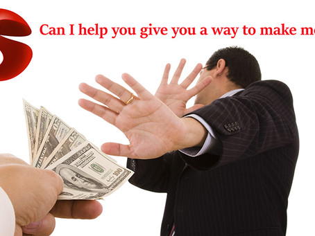 Can I help You make some money?