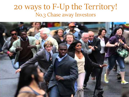 20 ways how to F—k up an economy!  No. 3 Chase away Investors