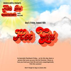 Hot Girl Summer Photo Challenge for SWV