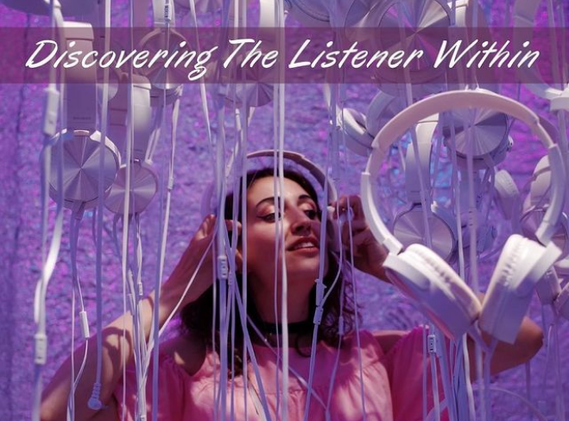 Discovering The Listener Within