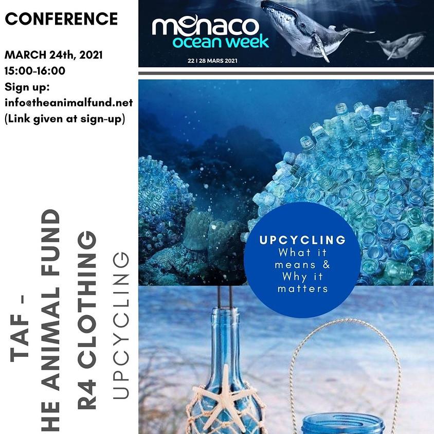 "March 24, 2021 ""Upcycling: Turning Trash into Treasure"" Virtual Event at Monaco Ocean Week"