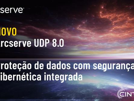 Arcserve UDP 8.0 já está disponível!
