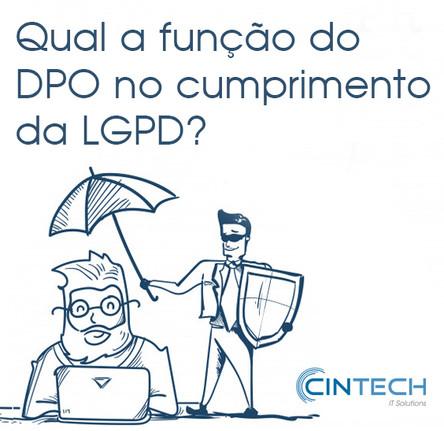 Qual o papel do DPO no cumpimento da LGPD