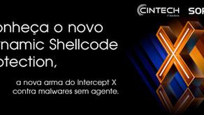 A proteção completa do Intercept X agora com uma novidade, o Dynamic Shellcode Protection