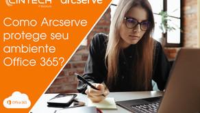 Como Arcserve protege seus dados do Office 365