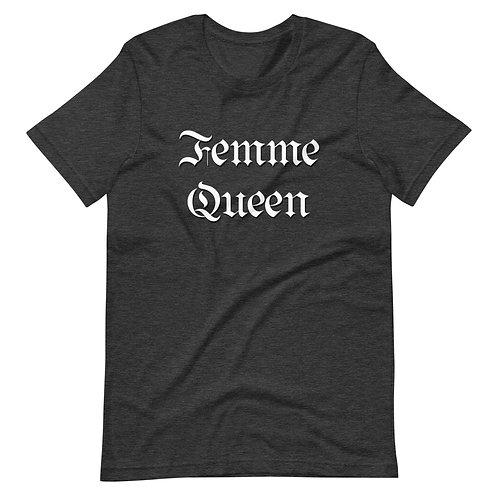 Femme Queen T-Shirt