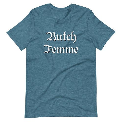 Butch Femme T-Shirt