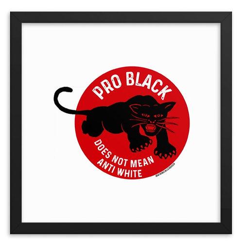 Pro-Black Poster