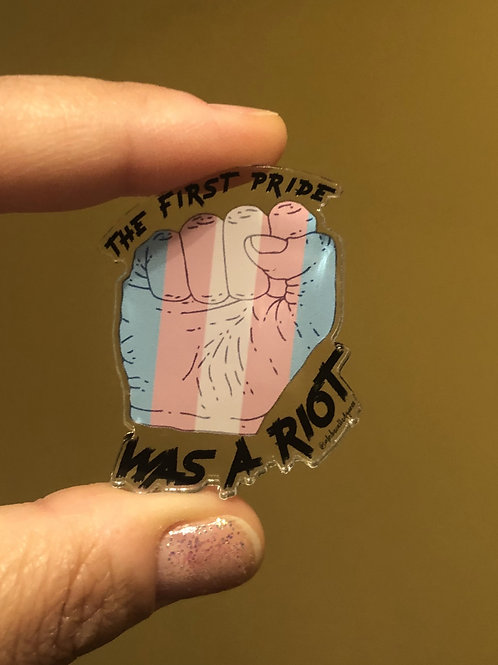 The First Pride Was A Riot Pin