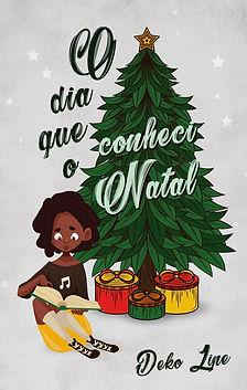 O Dia que Conheci o Natal