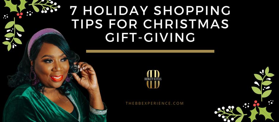 7 Holiday Shopping Tips for Christmas Gift-Giving