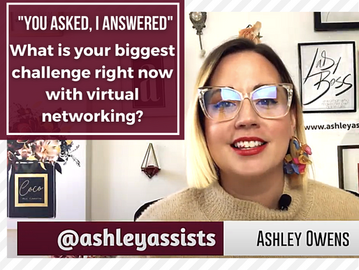 """""""You Asked, I Answered"""" - What is Your Biggest Challenge Right Now With Virtual Networking?"""