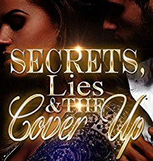 Girl, Have you read 'Secrets, Lies & the Cover Up by L. R. Jackson