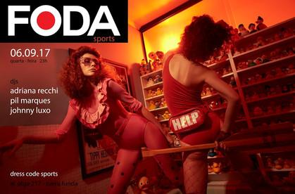 Festa FODA com os DJs Pil Marques, Adriana Recchi e Johnny Luxo no Olga