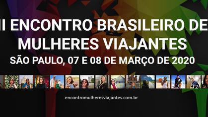 Encontro Brasileiro de Mulheres Viajantes confirma sua segunda edição