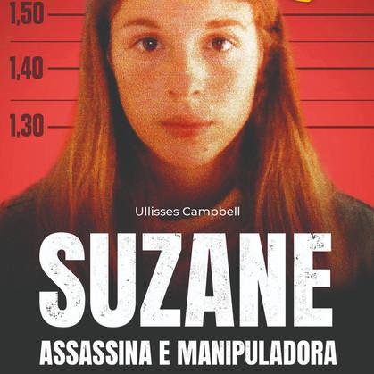 Livro-reportagem sobre Suzane von Richthofen chega às livrarias