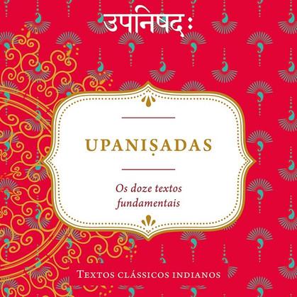Upanisadas: a crença da Índia Antiga em português