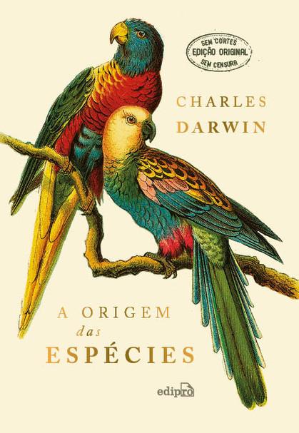Editora lança a maior obra da Biologia, A Origem das Espécies, traduzida a partir da primeira edição