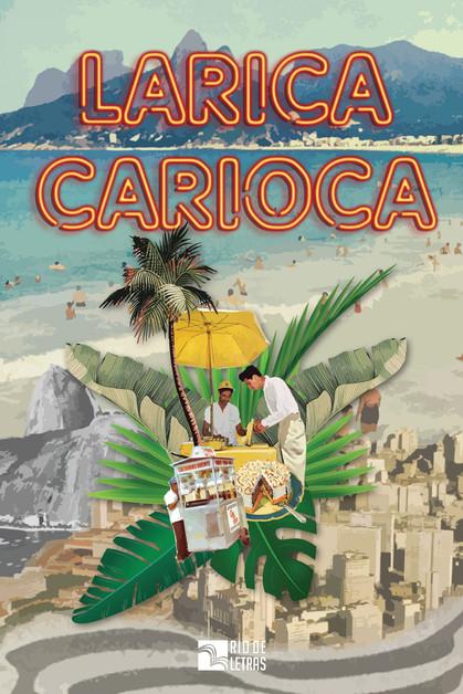 """Lançamento do livro """"Larica Carioca"""""""