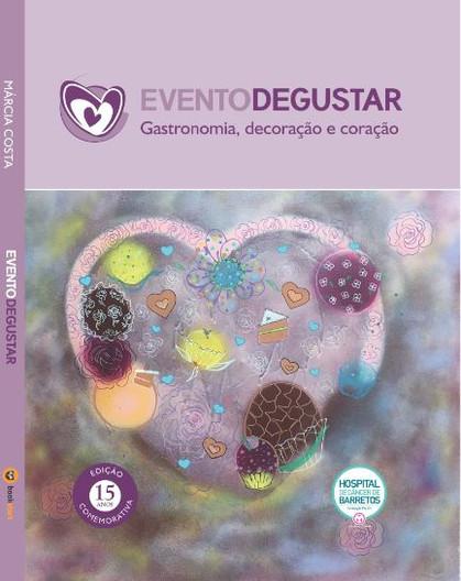 Evento Degustar celebra 15 anos em prol da responsabilidade social