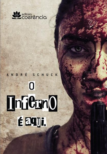 Misturando psicopatia com demônios, livro de terror do escritor André Schuck chega a São Paulo esta