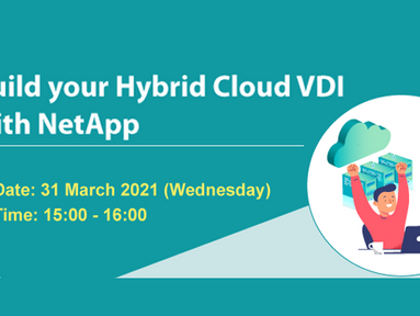 Live Webinar: Build your Hybrid Cloud VDI with NetApp (31 Mar, 3pm)