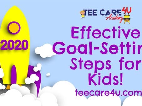 Effective 2020 Goal-Setting Steps for Kids!