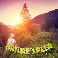 nature's plea.jpg