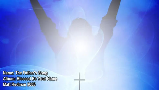 Praise - The Father's Song by Matt Redman