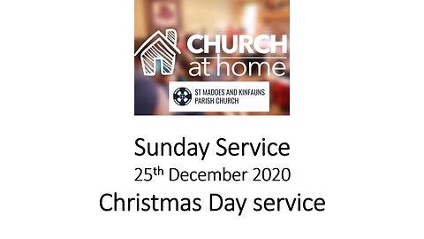 Sunday Service 25th December 20