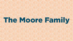 The Moore Family