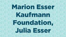 Marion Esser Kaufmann Foundation, Julia Esser