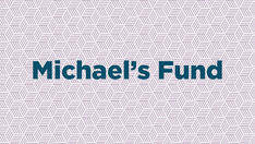 Michael's Fund