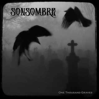 """Recensione; Sonsombre """"One Thousand Graves"""""""