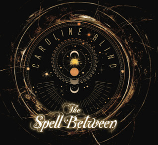 "Recensione: Caroline Blind ""The Spell Between"""