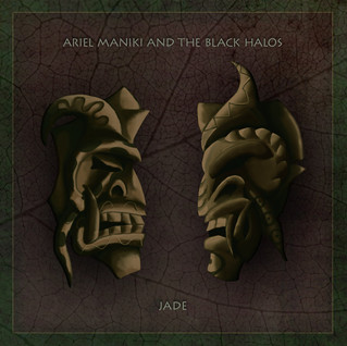 "Recensione | Ariel Maniki And The Black Halos: ""Jade"""