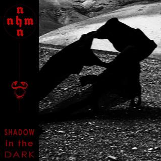 "Recensione: NNHMN ""Shadow In The Dark"""