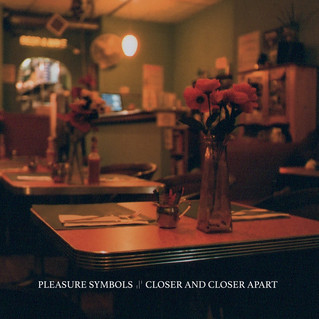 "Recensione: Pleasure Symbols ""Closer And Closer Apart"""