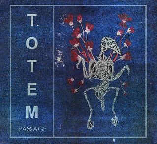 """Recensione: Totem """"Passage"""""""