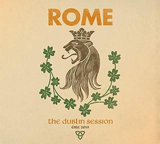 """Recensione: ROME """"The Dublin Session"""""""