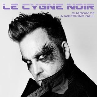 "Recensione   Le Cygne Noir : ""Shadow Of A Wrecking Ball"""