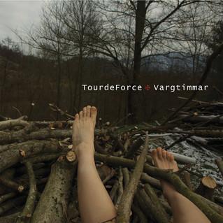 """Recensione: TourdeForce """"Vargtimmar"""""""