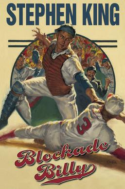 Even if you touch home plate, you're never safe. Blockade Billy, book cover, 2010.
